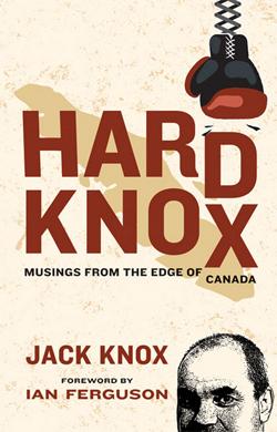 Hard Knox by Jack Knox