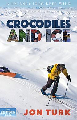 Crocodiles and Ice by Jon Turk