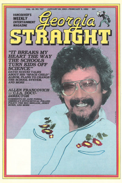 Cover of Georgia Straight featuring David Suzuki 1982