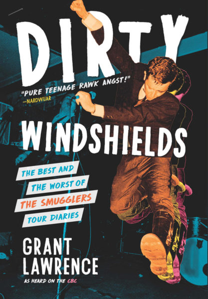 Dirty Windshields by Grant Lawrence