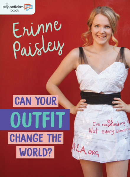 Book cover for Can Your Outfit Change The World? by Erinne Paisley
