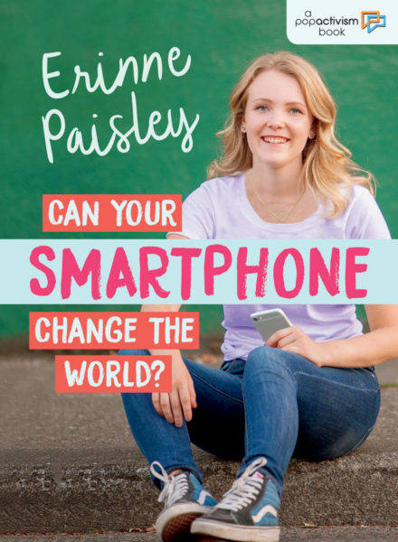 Book cover of Can Your Smartphone Change the World? by Erinne Paisley