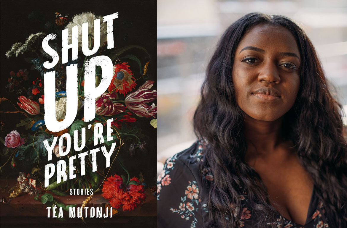 Identity, sexuality, and belonging in Téa Mutonji's Shut Up You're Pretty –  Read Local BC